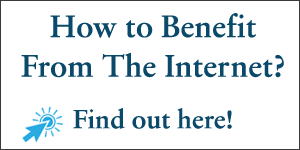 how to benefit from the internet